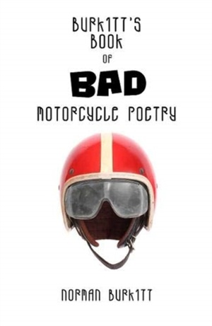 Burkitt's Book Of Bad Motorcycle Poetry