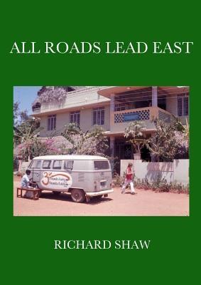 All Roads Lead East