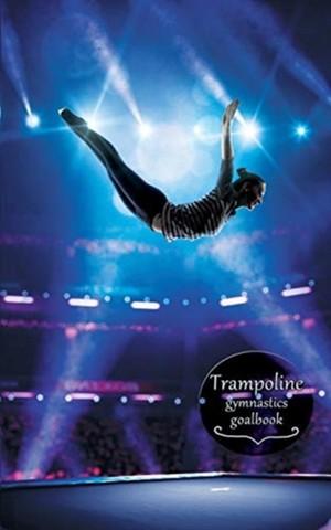 Trampoline Gymnastics Goalbook #14