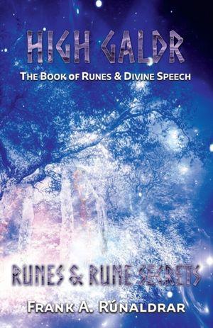 High Galdr Runes And Rune Secrets