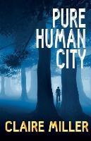Pure Human City