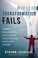 Why Lean Transformation Fails