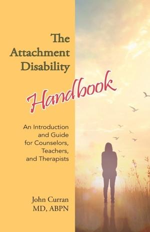 The Attachment Disability Handbook