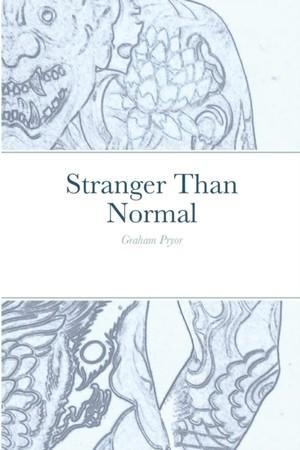Stranger Than Normal
