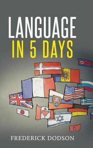 How to Learn a Language in 5 Days