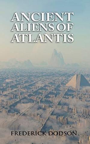Ancient Aliens Of Atlantis