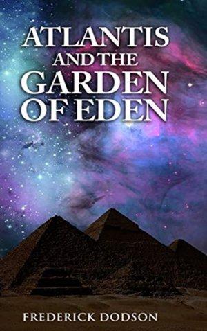 Atlantis And The Garden Of Eden
