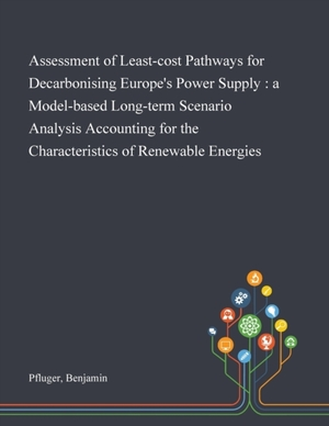 Assessment Of Least-cost Pathways For Decarbonising Europe's Power Supply