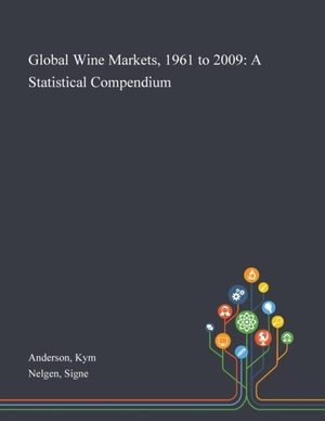 Global Wine Markets, 1961 To 2009