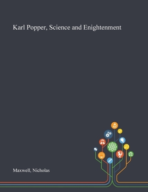 Karl Popper, Science And Enightenment