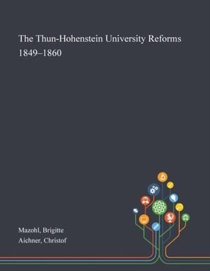 The Thun-hohenstein University Reforms 1849-1860