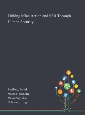 Linking Mine Action And Ssr Through Human Security