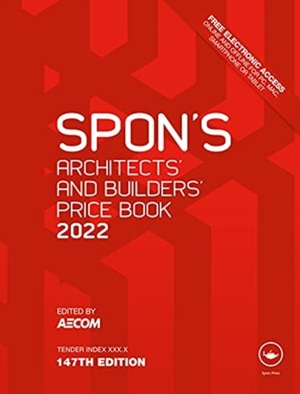Spon's Architects' and Builders' Price Book 2022