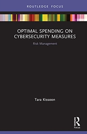 Optimal Spending on Cybersecurity Measures: Risk Management