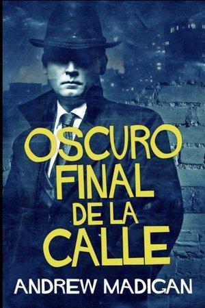 Oscuro Final De La Calle