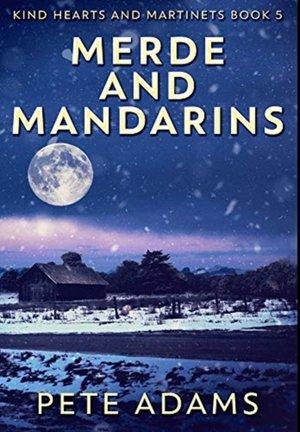 Merde And Mandarins