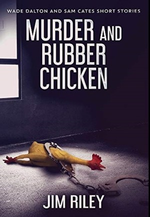 Murder And Rubber Chicken