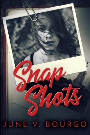 Snap Shots (life Bites Book 1)