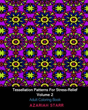 Tessellation Patterns For Stress-relief Volume 2