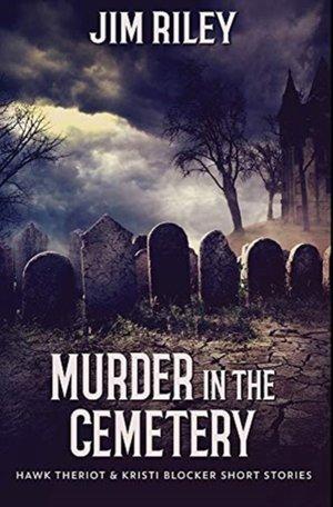 Murder In The Cemetery