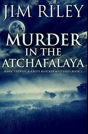 Murder In The Atchafalaya
