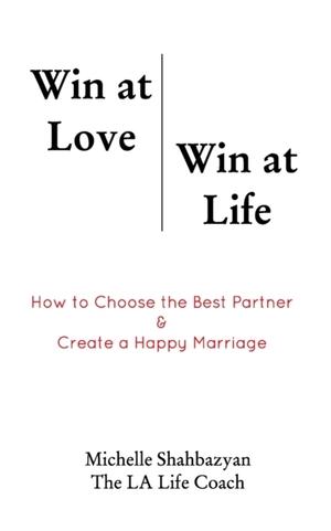 Win At Love Win At Life