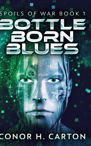 Bottle Born Blues