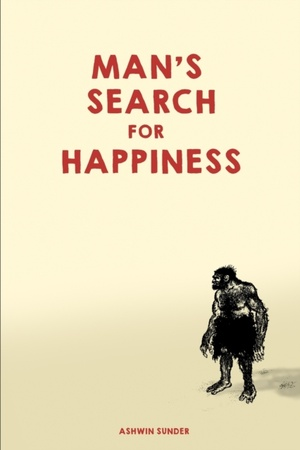 Man's Search For Happiness