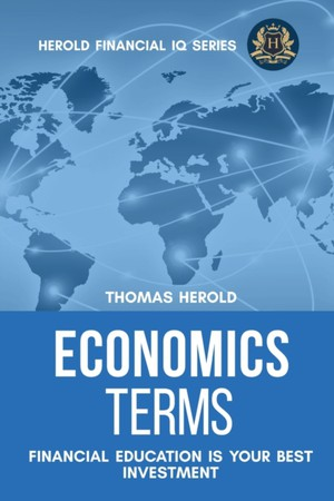 Economics Terms - Financial Education Is Your Best Investment