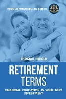 Retirement Terms - Financial Education Is Your Best Investment