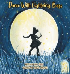 Dance With Lightning Bugs