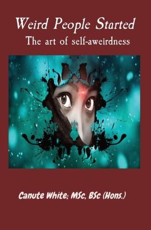 Weird People Started The Art Of Self-aweirdness
