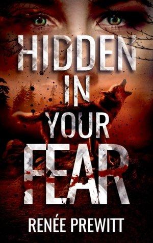 Hidden In Your Fear