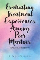 Evaluating Treatment Experiences Among Peer Mentors