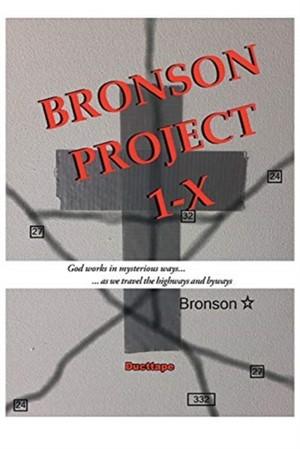 Bronson Project 1-x