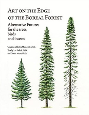 Art on the Edge of the Boreal Forest: Alternative Futures for the Trees, Birds and Insects