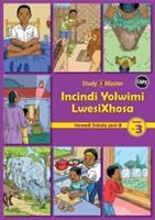 Study & Master Incindi Yolwimi Lwesixhosa Incwadi Enkulu 3 Ibanga Lesi-3