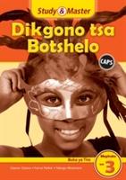 Study & Master Dikgono Tsa Botshelo Buka Ya Tiro Mophato Wa 3