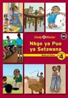 Study & Master Nkgo Ya Puo Ya Setswana Buka Ya Puiso Mophato Wa 4