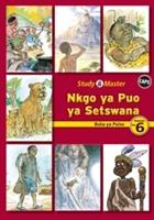 Study & Master Nkgo Ya Puo Ya Setswana Buka Ya Puiso Mophato Wa 6