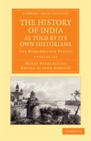 History Of India, As Told By Its Own Historians 8 Volume Set