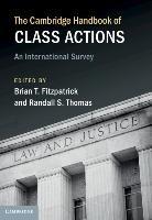 The Cambridge Handbook Of Class Actions