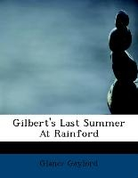 Gilbert's Last Summer At Rainford
