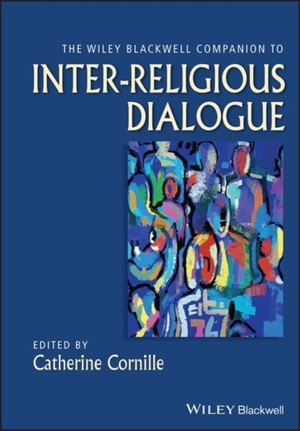 Wiley-blackwell Companion To Inter-religious Dialogue