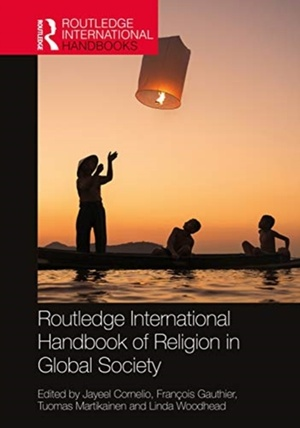 Routledge International Handbook Of Religion In Global Society