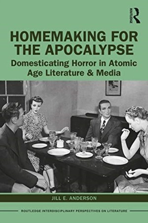 Homemaking For The Apocalypse