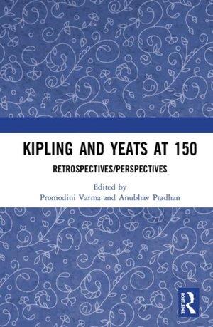 Kipling And Yeats At 150