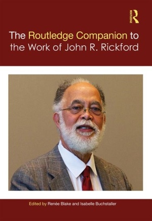 Routledge Companion To The Work Of John R. Rickford