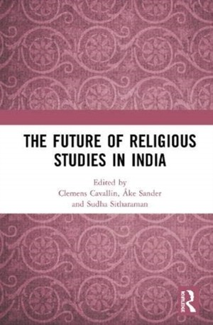 The Future Of Religious Studies In India