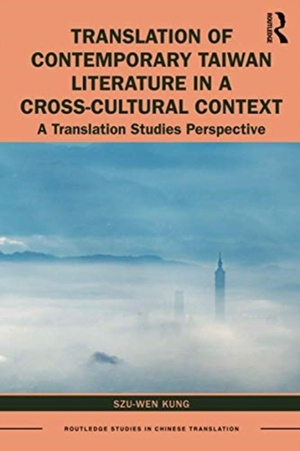 Translation Of Contemporary Taiwan Literature In A Cross-cultural Context